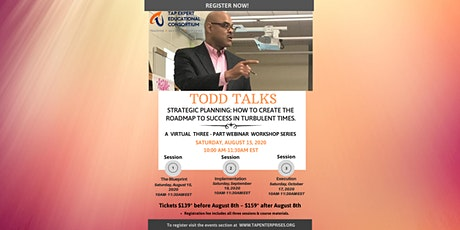TODD TALKS LEADERSHIP WEBINAR SERIES- STRATEGIC PLANNING tickets