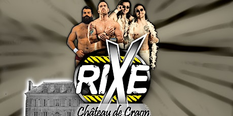 Gala de catch Rixe - Chateau de Craon billets