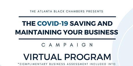 COVID -19  Saving & Maintaining Your Business: Orientation Session tickets