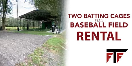 Two Batting Cages Plus Baseball Field Rental tickets