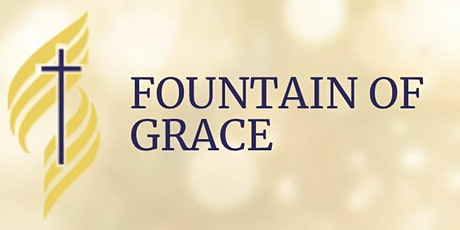 Fountain of Grace' 10 Days of Prayer and Fasting tickets