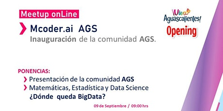 Opening  Mcoder.ai  AGS /  Meetup Data Science entradas
