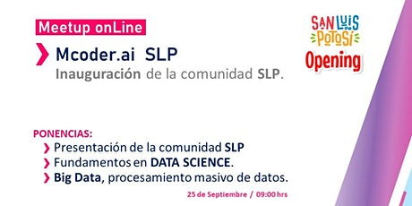 Opening  Mcoder.ai  SLP  /  Meetup Data Science entradas