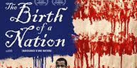 Summer Diversity Series movie#4 Birth is a Nation tickets