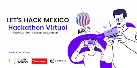 Let's Hack Mexico | Hackathon Virtual boletos