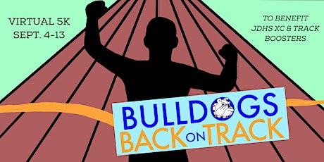 Bulldogs Back on Track Virtual 5K tickets