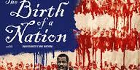 Summer Diversity Series Movie #4:Birth of a Nation tickets