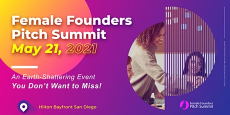 Female Founders Pitch Summit May 21st 2021 tickets