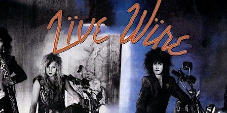 LIVE WIRE - MOTLEY CRUE TRIBUTE tickets