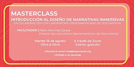 Masterclass - Introducción al diseño de narrativas inmersivas entradas