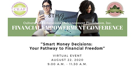 The 8th Annual CEAF, Inc. Financial Empowerment Conference tickets