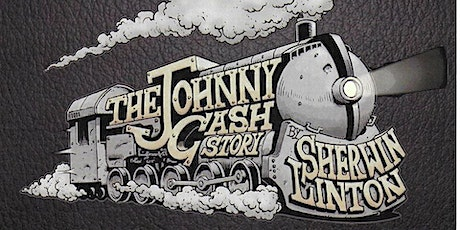 Sherwin Linton - The Johnny Cash Story tickets