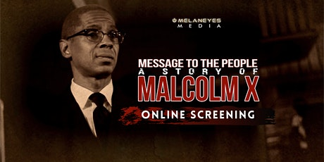 Malcolm X Movie: Message to the People - Online Sc tickets