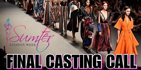Sumter Fashion Week Final Casting Call tickets