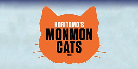 Monmon Cats: Horitomo Solo Exhibition RSVP tickets