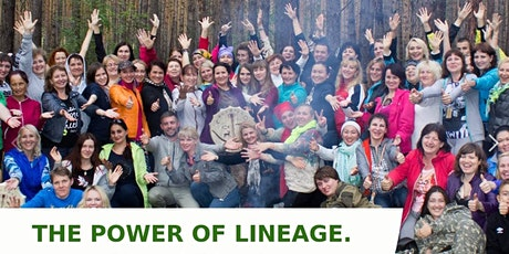 The power of lineage - the energy of lineage. Field of Love circle tickets