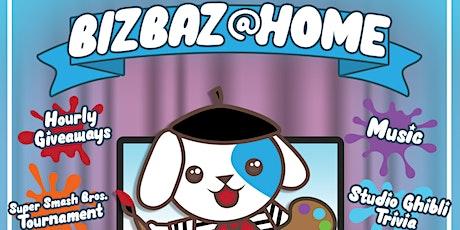 August's BizBaz @ Home! biglietti