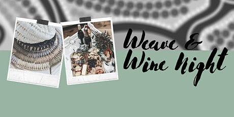 Weave & Wine Night tickets