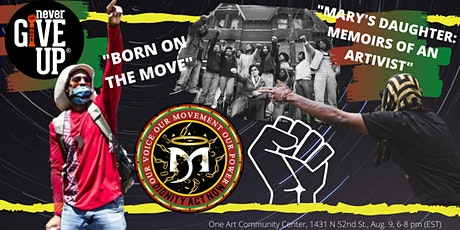 """A National Day of Action: Born On The MOVE & Memoirs of An Artivist"" tickets"