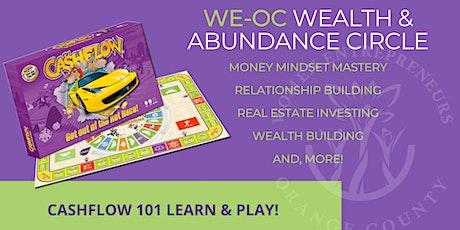 WE-OC Wealth & Abundance Circle - CASHFLOW 101 Learn & Play Tickets