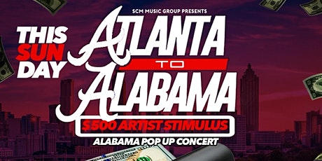 ATLANTA to ALABAMA : CONCERT + AFTERPARTY - CLUB VOLCANO - THIS SUNDAY tickets