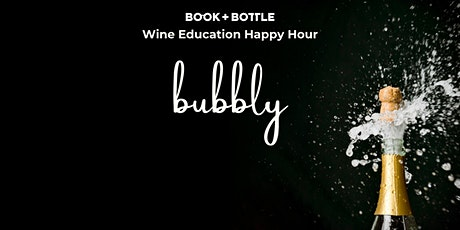 Wine Education Happy Hour: All the Bubbly! (Tuesday Evening) tickets