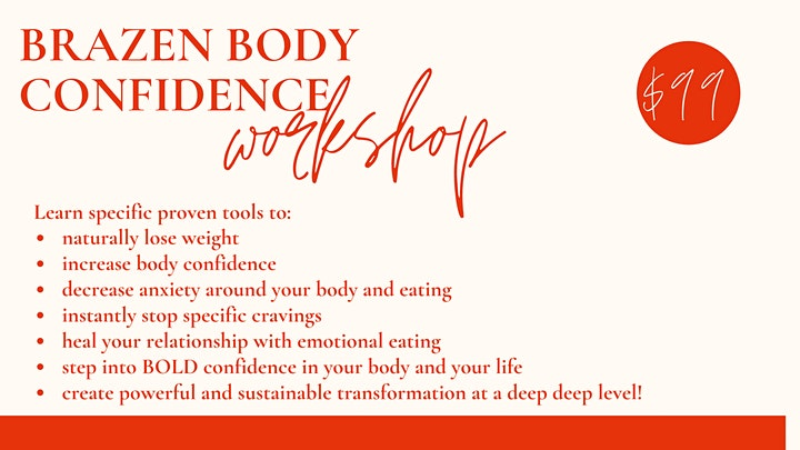 Brazen Body Confidence: A Workshop for Body Confidence & Emotional Eating image