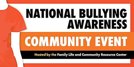 National Bullying Awareness Community Event tickets