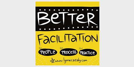 Better Facilitation Skills - with Lynne Cazaly - live online program tickets