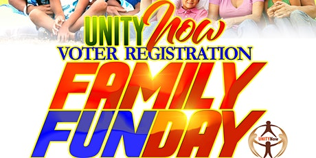 UNITYNow Voter Registration & Family Fun Day tickets