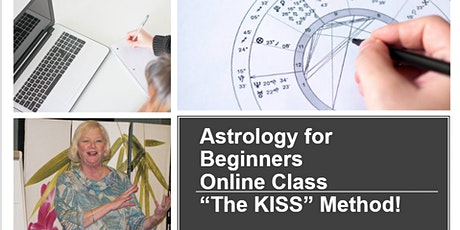 Astrology Online for Beginners - The KISS Method! - Thurs., Aug. 27 (7-9pm) tickets