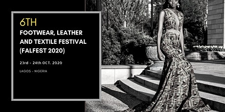 6th Footwear, Leather and Textile Festival tickets