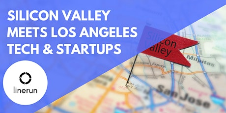 Silicon Valley Meets LA Tech:  Exploring Future Trends & Opportunities tickets