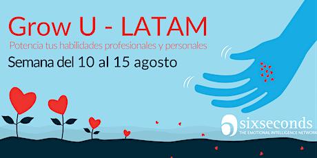 Grow U LATAM: Semana  10-15 Agosto tickets