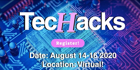 TecHacks All-Women Virtual Hackathon tickets