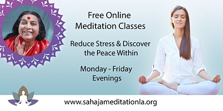 Sahaja Meditation - Free Online Classes tickets