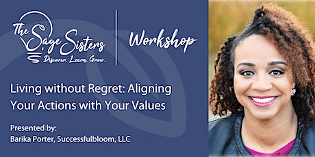Living without Regret: Aligning Your Actions with Your Values tickets