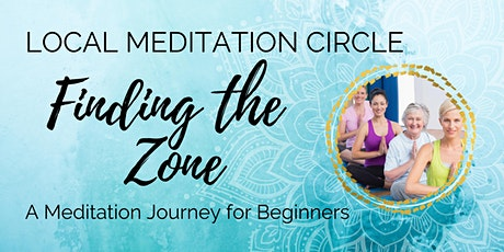 Finding the Zone - Learn How to Meditate tickets