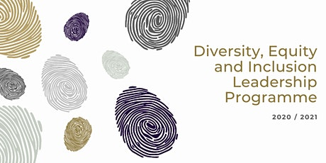 Diversity, Equity and Inclusion Leadership Programme - Cohort 1 tickets