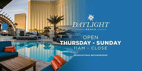 Daylight Beach (TABLE RESERVATIONS ONLY) tickets