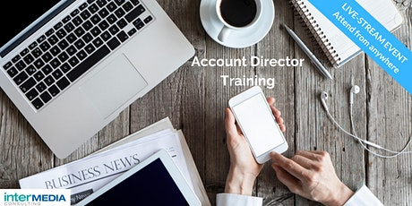 Account Director Master Class - Live-Stream one day workshop tickets