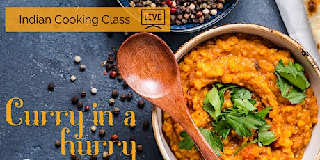 Learn to Make Authentic Indian Curry with Chef Zurath - Curry in a Hurry tickets