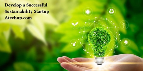 Develop a Successful Sustainability Startup Business Today! bilhetes