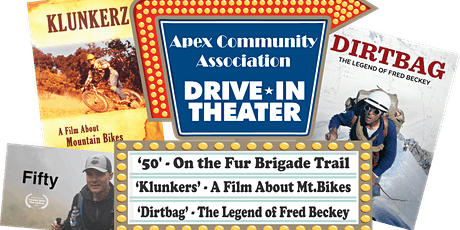 Apex Community Association Drive-In Theatre Night (Triple-Header!) tickets
