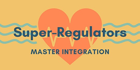 Super Regulators Master Integration tickets