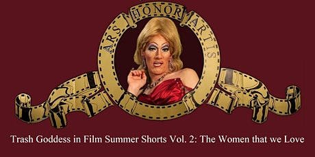 TGIF Summer Shorts Vol. 2: The Women that we love tickets