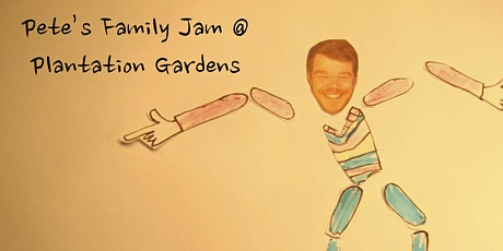 Pete's Family Jam @ Plantation Gardens  Aug 26th tickets