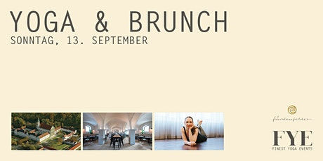 Yoga & Brunch im Fürstenfelder - Dein Highlight im Spätsommer Tickets