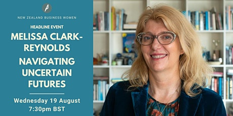 Melissa Clark-Reynolds ONZM - Navigating uncertain futures tickets