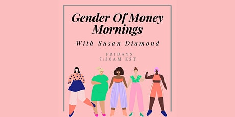 Gender of Money Mornings tickets